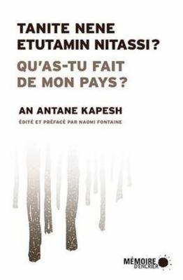 Qu'as-tu fait de mon pays par An Antane Kapesh