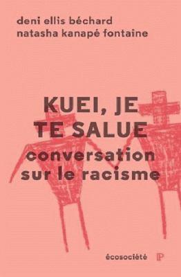 Kuel, je te salue : conversation sur le racisme