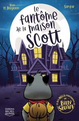 Le fantôme de la maison Scott par Alain M. Bergeron