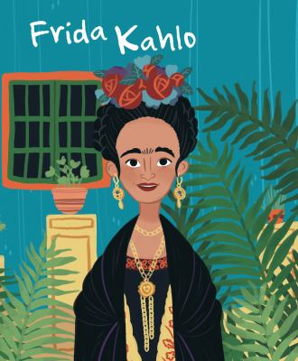 The life of Frida Kahlo by Jane Kent