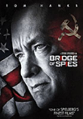 Cover image for Bridge of spies [DVD videorecording]