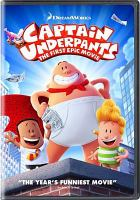 Cover image for Captain Underpants the first epic movie