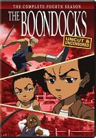 Cover image for The Boondocks The complete fourth season.