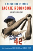 Imagen de portada para I never had it made : an autobiography of Jackie Robinson