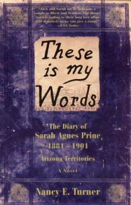 Cover image for Book Club kit : These is my words :the diary of Sarah Agnes Prine, 1881-1901 : Arizona territories