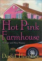 Imagen de portada para The hot pink farmhouse
