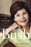 Cover image for Laura Bush : an intimate portrait of the first lady
