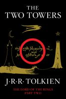 Cover image for The two towers : being the second part of the lord of the rings