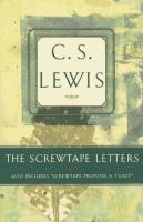 """Cover image for The Screwtape letters : also includes """"Screwtape proposes a toast"""""""
