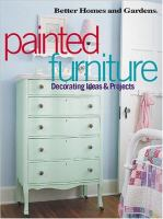 Cover image for Painted furniture : decorating ideas & projects.