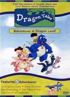 Cover image for Dragon tales adventures in dragon land!