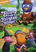 Cover image for The Backyardigans. Escape from fairytale village