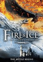 Cover image for Fire & ice the dragon chronicles.