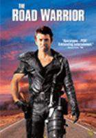 Imagen de portada para The road warrior / Mad Max II