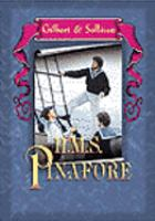 Cover image for Gilbert & Sullivan  H.M.S. Pinafore, or The lass that loved a sailor