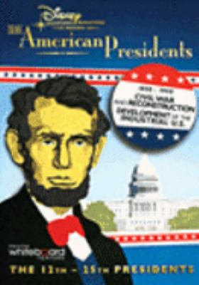 Cover image for The American presidents 1850-1900, Civil War and Reconstruction ; development of the industrial U.S.