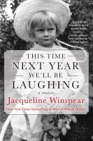 Cover image for This time next year we'll be laughing : a memoir