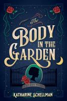 Cover image for The body in the garden