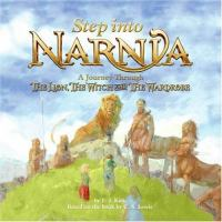 Cover image for Step into Narnia : a journey through The lion, the witch, and the wardrobe