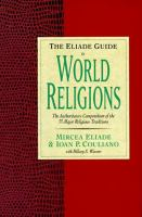 Cover image for The Eliade guide to world religions