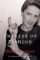 Cover image for Empress of fashion : a life of Diana Vreeland