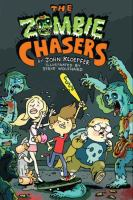 Cover image for The zombie chasers The Zombie Chasers Series, Book 1.