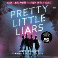 Cover image for Pretty little liars Pretty Little Liars Series, Book 1.