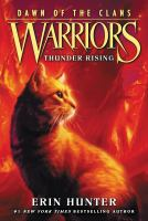 Cover image for Thunder rising Warriors: Dawn of the Clans Series, Book 2.