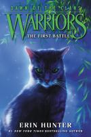 Cover image for The first battle Warriors: Dawn of the Clans Series, Book 3.