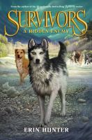Cover image for A hidden enemy Survivors Series, Book 2.