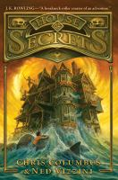 Cover image for House of secrets House of Secrets Series, Book 1.