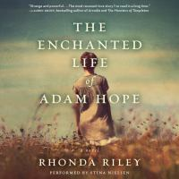 Cover image for The enchanted life of Adam Hope