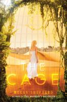 Cover image for The cage The Cage Series, Book 1.