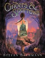 Cover image for Cinders & sparrows