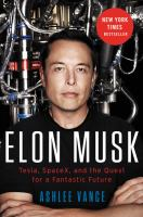 Cover image for Elon Musk : Tesla, SpaceX, and the quest for a fantastic future