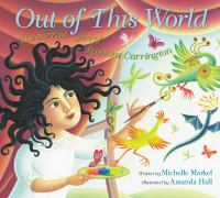 Cover image for Out of this world : the surreal art of Leonora Carrington