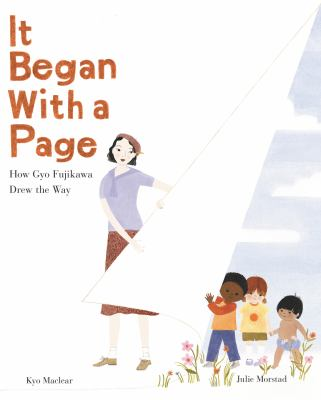 Cover image for It began with a page : how Gyo Fujikawa drew the way