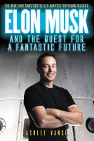 Cover image for Elon Musk and the quest for a fantastic future young readers' edition