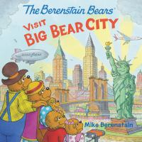 Cover image for The Berenstain Bears visit Big Bear City