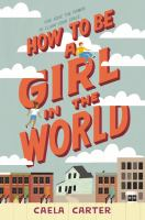 Cover image for How to be a girl in the world