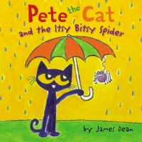 Cover image for Pete the Cat and the itsy bitsy spider