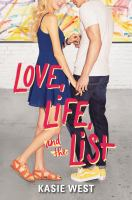 Cover image for Love, life, and the list