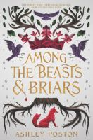 Cover image for Among the beasts & briars
