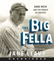 Cover image for The big fella Babe Ruth and the world he created