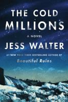 Cover image for The cold millions : a novel