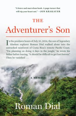 Cover image for The adventurer's son : a memoir