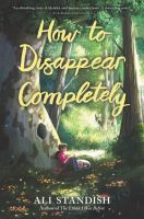 Cover image for How to disappear completely