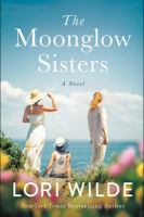 Cover image for The moonglow sisters