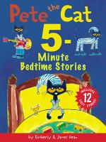 Cover image for Pete the Cat 5-minute bedtime stories / Includes 12 Cozy Stories!