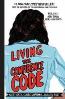 Cover image for Living the confidence code
